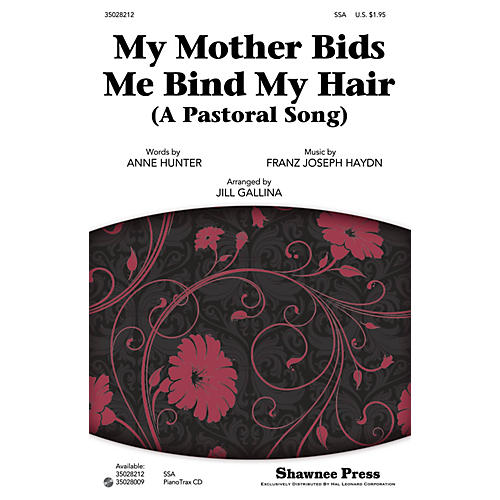 Shawnee Press My Mother Bids Me Bind My Hair (A Pastoral Song) SSA arranged by Jill Gallina