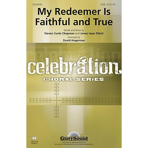 Shawnee Press My Redeemer Is Faithful and True SATB arranged by David Angerman