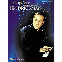 Hal Leonard My Romance - An Evening with Jim Brickman Piano/Vocal/Guitar Artist Songbook