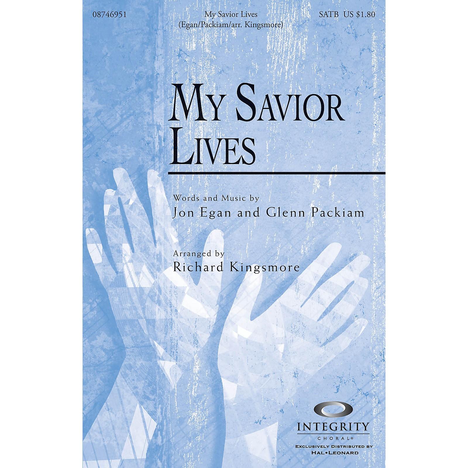 Integrity Music My Savior Lives SATB Arranged by Richard Kingsmore
