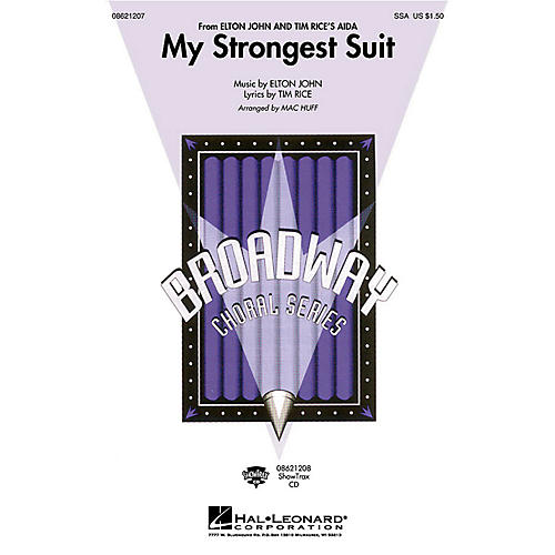 Hal Leonard My Strongest Suit (from Aida) ShowTrax CD Arranged by Mac Huff