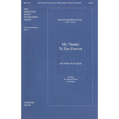 Hinshaw Music My Thanks to You Forever (Ich Danke Dir Ewiglich) SSAB composed by Peter