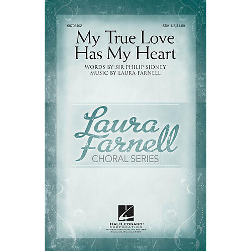 Hal Leonard My True Love Has My Heart SSA composed by Laura Farnell