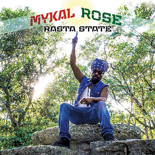 Alliance Mykal Rose - Rasta State