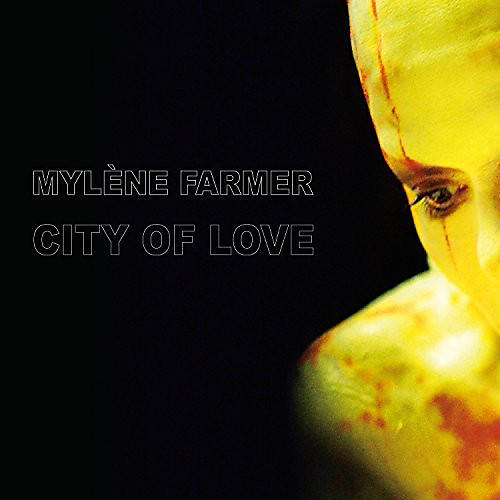 Alliance Mylene Farmer - City of Love