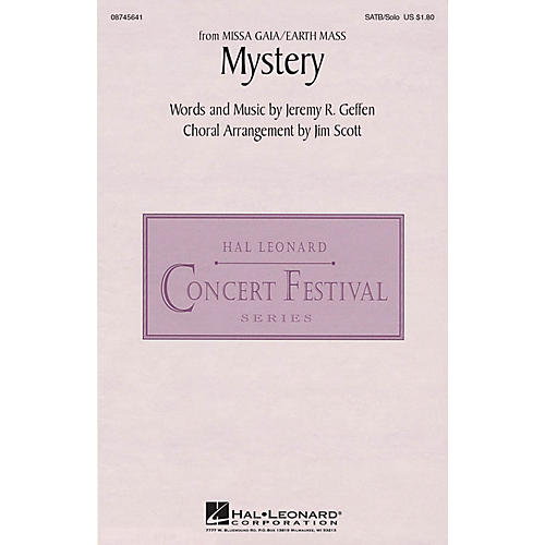 Hal Leonard Mystery (from Missa Gaia/Earth Mass) SATB Chorus and Solo arranged by Jim Scott