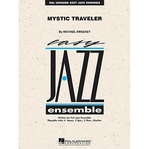 Hal Leonard Mystic Traveler Jazz Band Level 2 Composed by Michael Sweeney