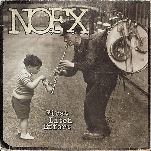 Alliance NOFX - First Ditch Effort