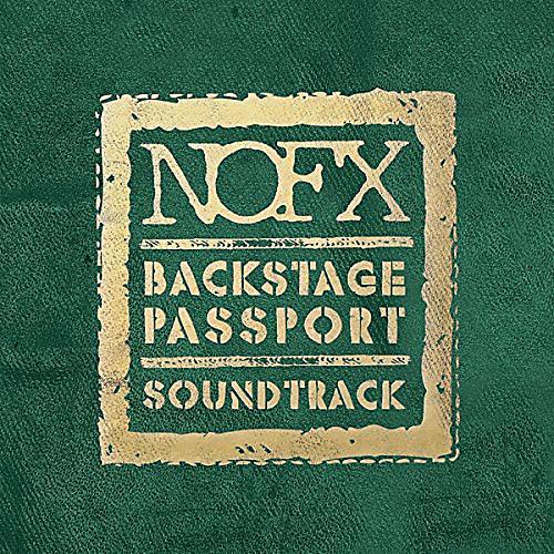 Alliance NOFX - Nofx : Backstage Passport Soundtrack