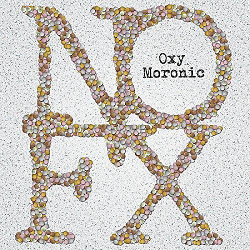 Alliance NOFX - Oxy Moronic