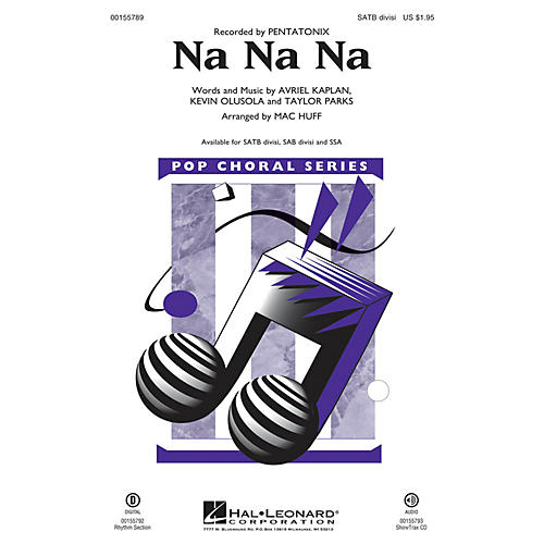 Hal Leonard Na Na Na SSA by Pentatonix Arranged by Mac Huff