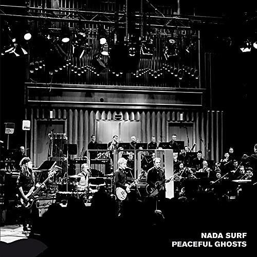 Alliance Nada Surf - Peaceful Ghosts: Live With Deutsches Filmorchester