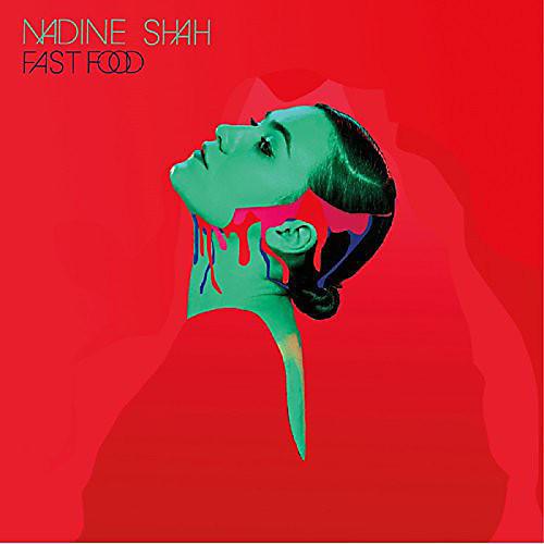 Alliance Nadine Shah - Fast Food