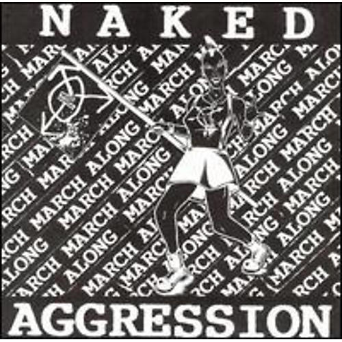 Alliance Naked Aggression - March March Along