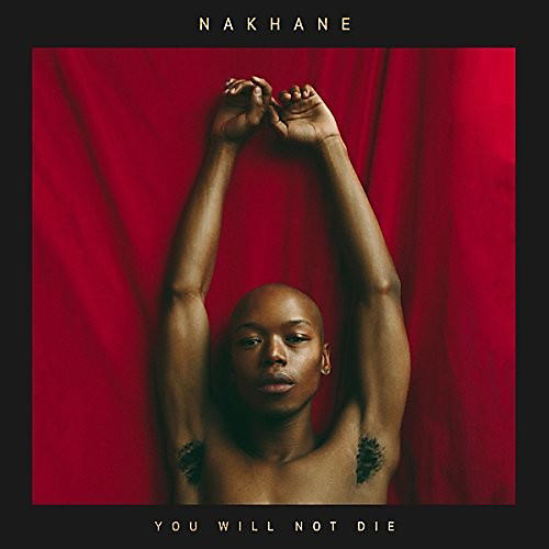 Alliance Nakhane - You Will Not Die