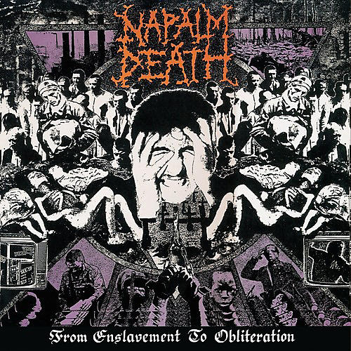 Alliance Napalm Death - From Enslavement To Obliteration