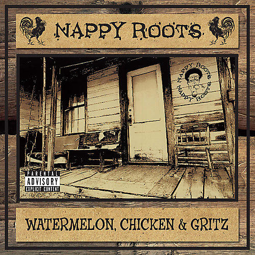 Alliance Nappy Roots - Watermelon, Chick & Grits