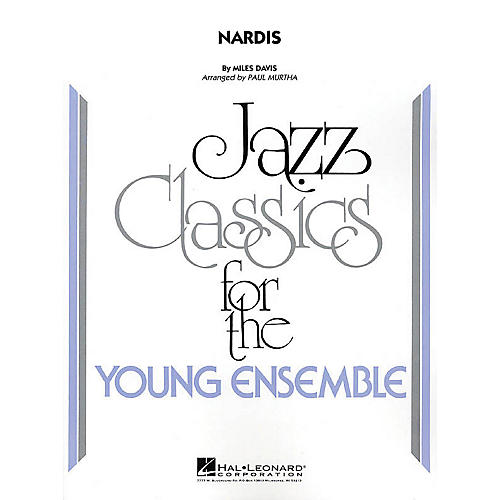 Hal Leonard Nardis Jazz Band Level 3 Arranged by Paul Murtha