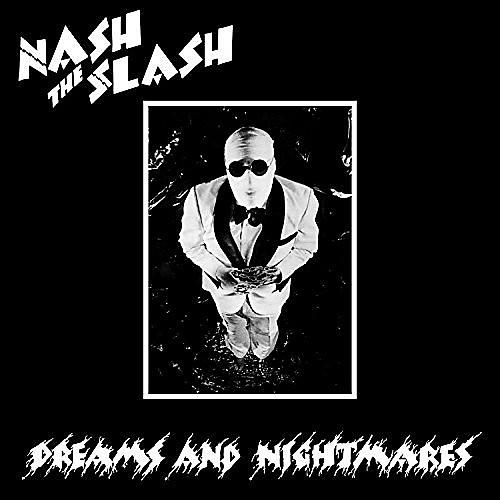 Alliance Nash the Slash - Dreams and Nightmares