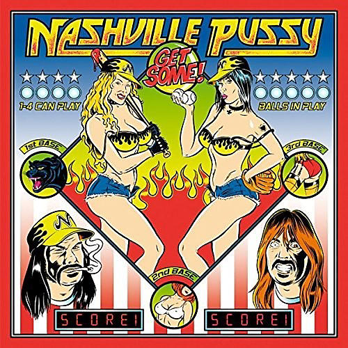 Alliance Nashville Pussy - Get Some