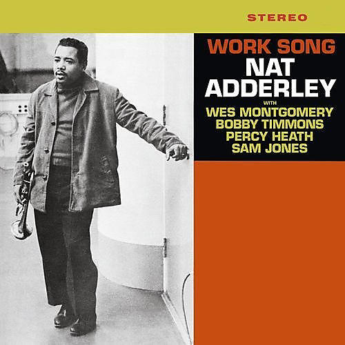 Alliance Nat Adderley - Work Song