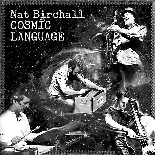 Alliance Nat Birchall - Cosmic Language