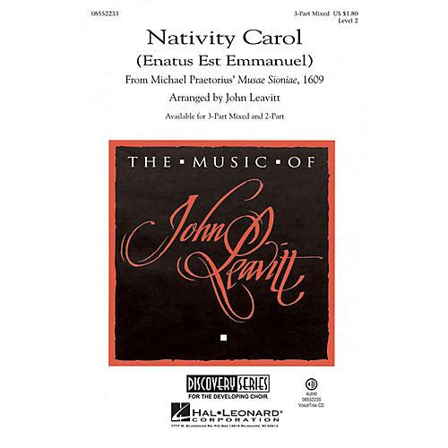 Hal Leonard Nativity Carol (Enatus est Emmanuel) Discovery Level 2 3-Part Mixed arranged by John Leavitt