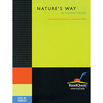 American Composers Forum Nature's Way (BandQuest Series Grade 5) Concert Band Level 5 Composed by Gunther Schuller