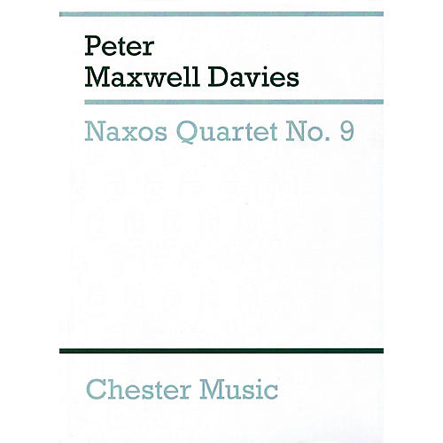 Chester Music Naxos Quartet No. 9 Music Sales America Series Softcover Composed by Peter Maxwell Davies