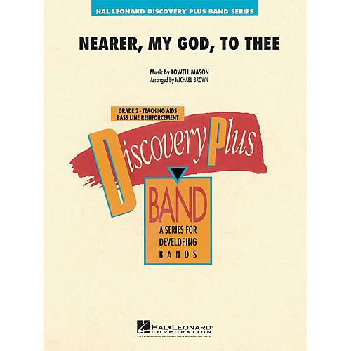 Hal Leonard Nearer, My God, to Thee - Discovery Plus Concert Band Series Level 2 arranged by Michael Brown