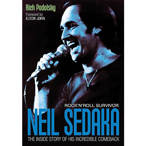 Jawbone Press Neil Sedaka: Rock'n'Roll Survivor Book Series Softcover Written by Rich Podolsky