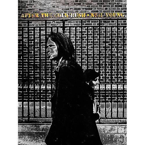 Hal Leonard Neil Young - After The Gold Rush Guitar Tab Songbook