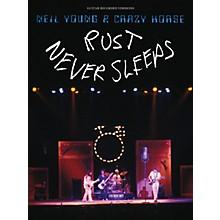 Hal Leonard Neil Young - Rust Never Sleeps Guitar Songbook