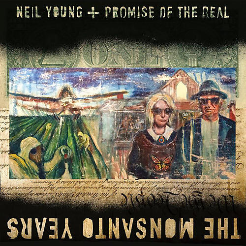 Alliance Neil Young - The Monsanto Years