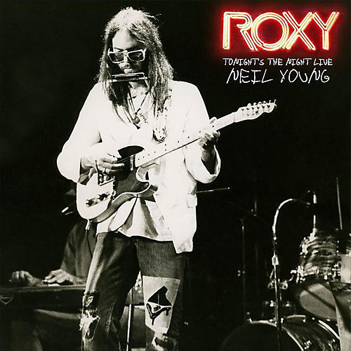 Alliance Neil Young - Tonight's The Night Live At The Roxy 1973