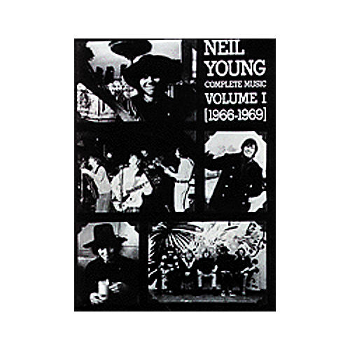 Alfred Neil Young Complete Music Volume 1 1966-1969 Book