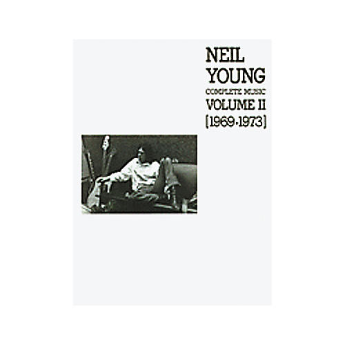 Alfred Neil Young Complete Music Volume II 1969-1973 Book