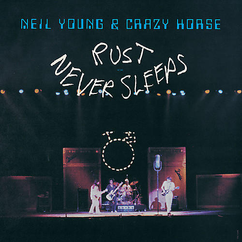 Alliance Neil Young & Crazy Horse - Rust Never Sleeps