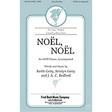 Fred Bock Music Nöel, Nöel SATB Divisi by Keith Getty arranged by J.A.C. Redford