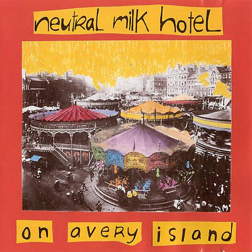 Alliance Neutral Milk Hotel - On Avery Island