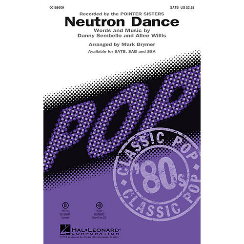 Hal Leonard Neutron Dance SSA by Pointer Sisters Arranged by Mark Brymer