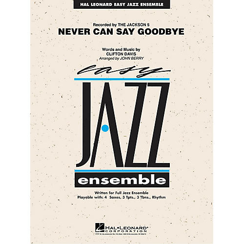 Hal Leonard Never Can Say Goodbye Jazz Band Level 2 by Jackson 5 Arranged by John Berry