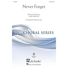 De Haske Music Never Forget SATB arranged by Philip Lawson