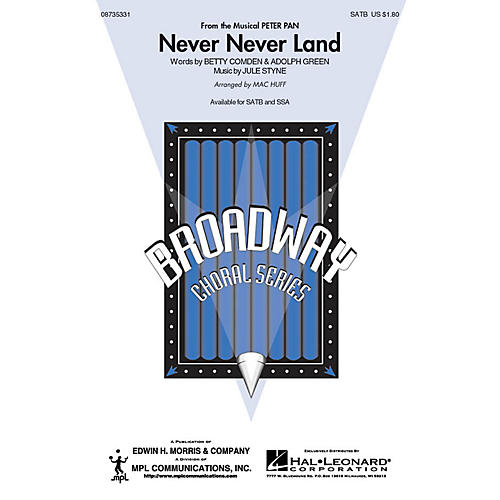 Hal Leonard Never Never Land SATB arranged by Mac Huff