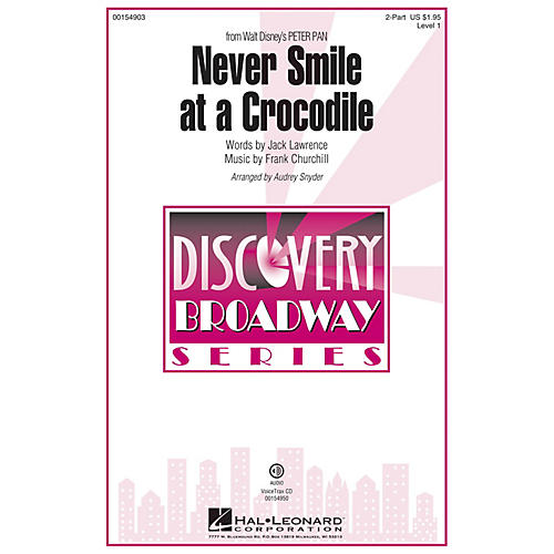Hal Leonard Never Smile at a Crocodile (Discovery Level 1) 2-Part arranged by Audrey Snyder