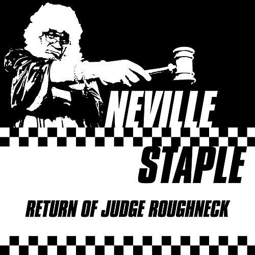 Alliance Neville Staple - Return Of Judge Roughneck