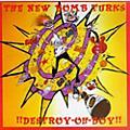 Alliance New Bomb Turks - Destroy Oh Boy thumbnail