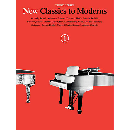 Music Sales New Classics to Moderns - Third Series (Book 1) Music Sales America Series Softcover