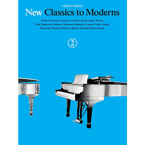 Music Sales New Classics to Moderns - Third Series (Book 2) Music Sales America Series Softcover