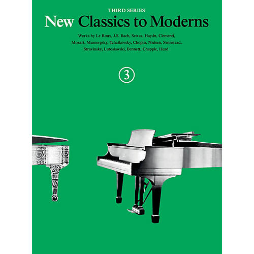 Music Sales New Classics to Moderns - Third Series (Book 3) Music Sales America Series Softcover